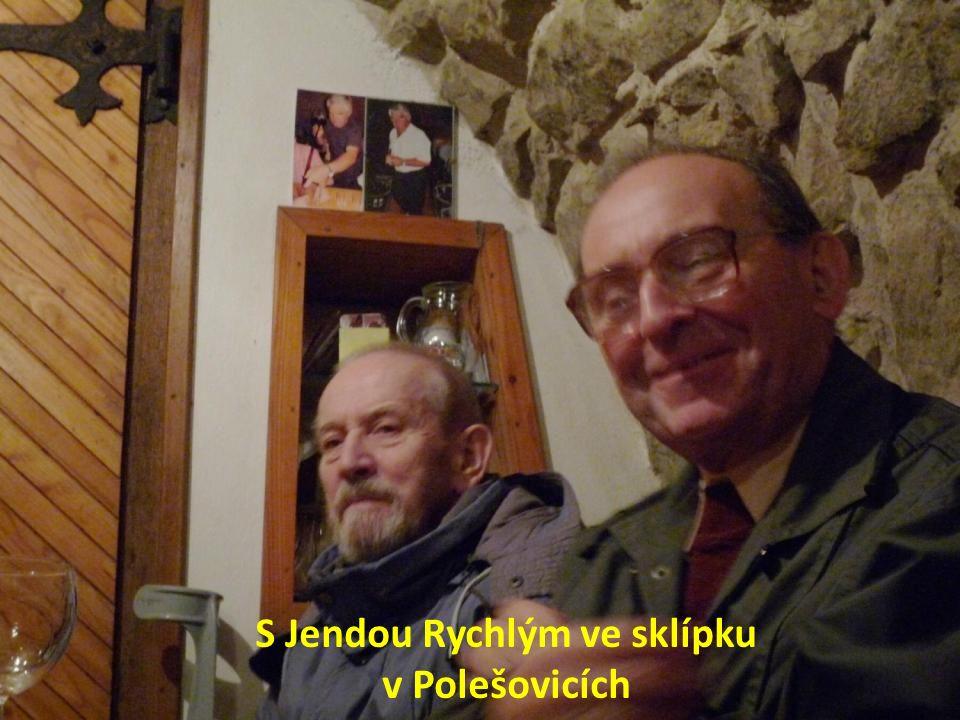S Jendou Rychlým ve sklípku v Polešovicích
