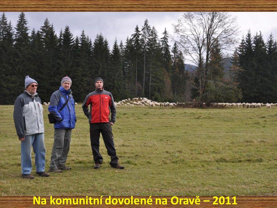 Na komunitní dovolené na Oravě – 2011