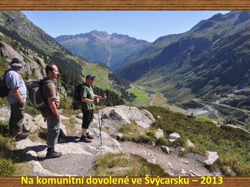 Na komunitní dovolené ve Švýcarsku – 2013