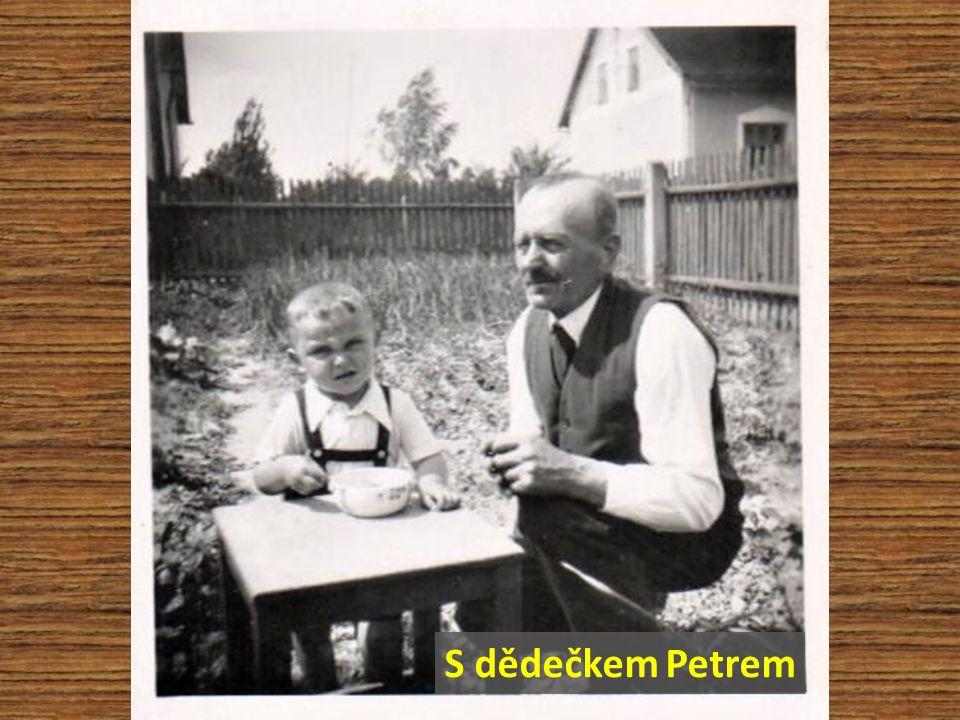 S dědečkem Petrem