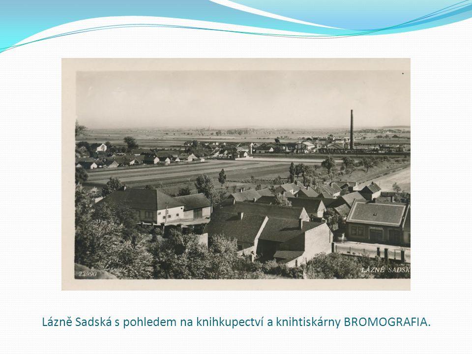 Lázně Sadská s pohledem na knihkupectví a knihtiskárny BROMOGRAFIA.