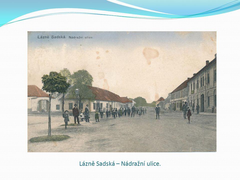 Lázně Sadská – Nádražní ulice.