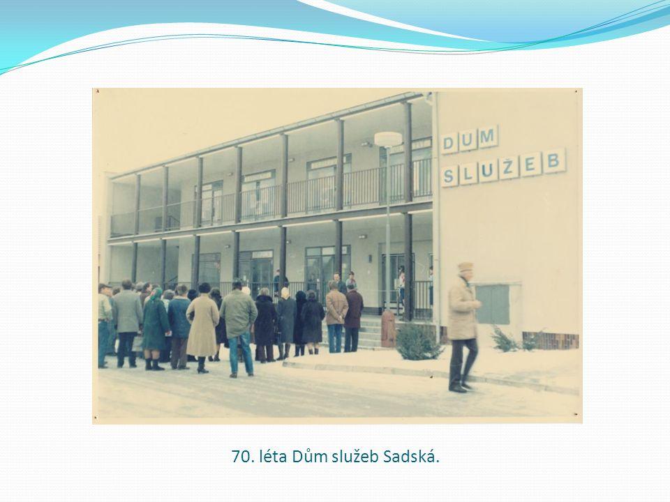 70. léta Dům služeb Sadská.