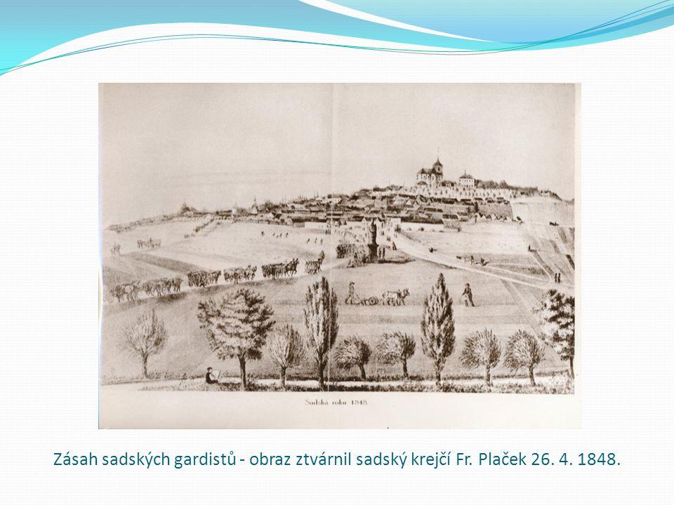 Zásah sadských gardistů - obraz ztvárnil sadský krejčí Fr. Plaček 26. 4. 1848.