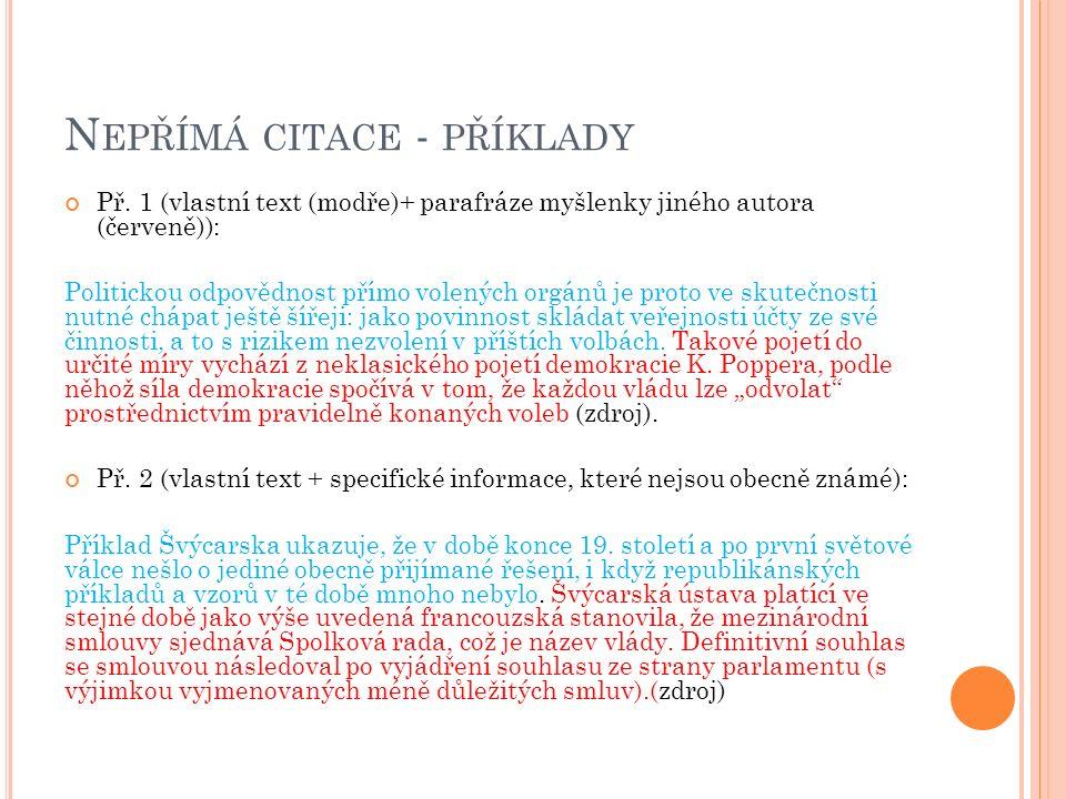 N EPŘÍMÁ CITACE - PŘÍKLADY Př.