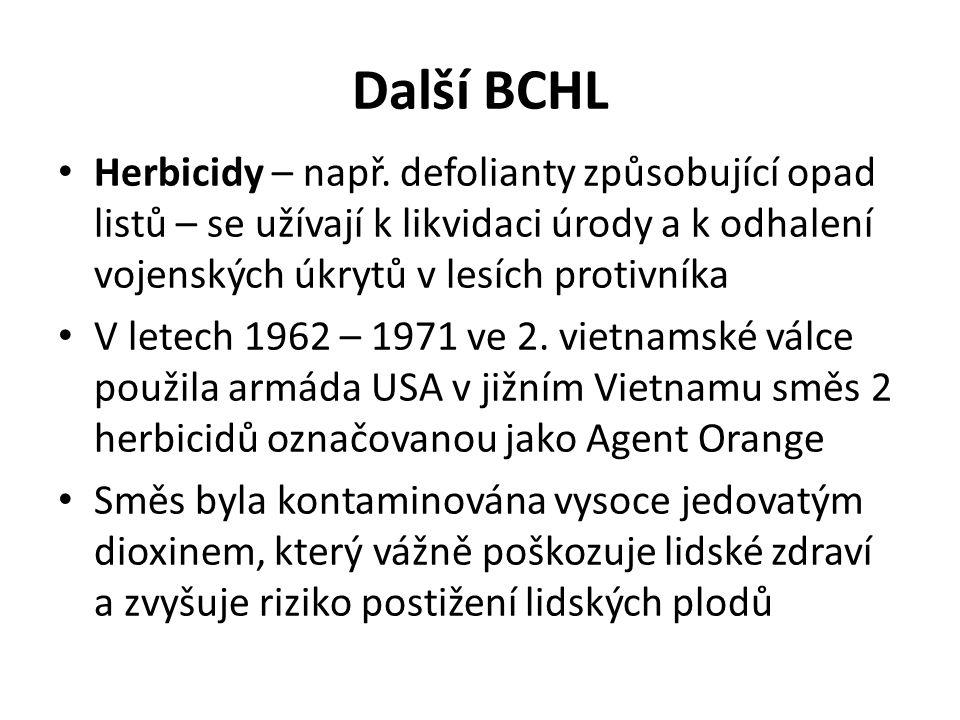 Další BCHL Herbicidy – např. defolianty způsobující opad listů – se užívají k likvidaci úrody a k odhalení vojenských úkrytů v lesích protivníka V let