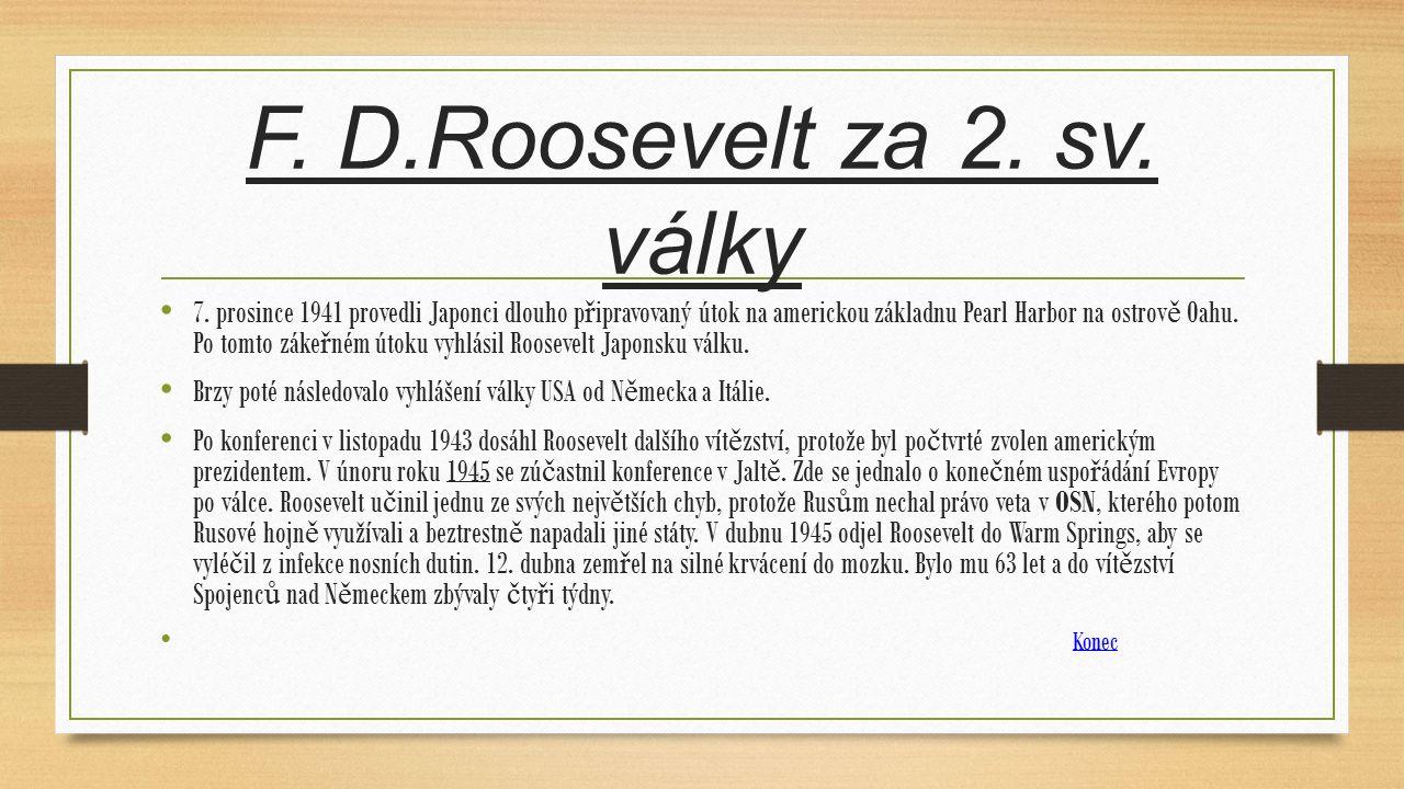 F. D.Roosevelt za 2. sv. války 7.