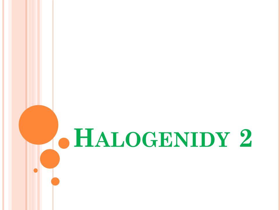 H ALOGENIDY 2