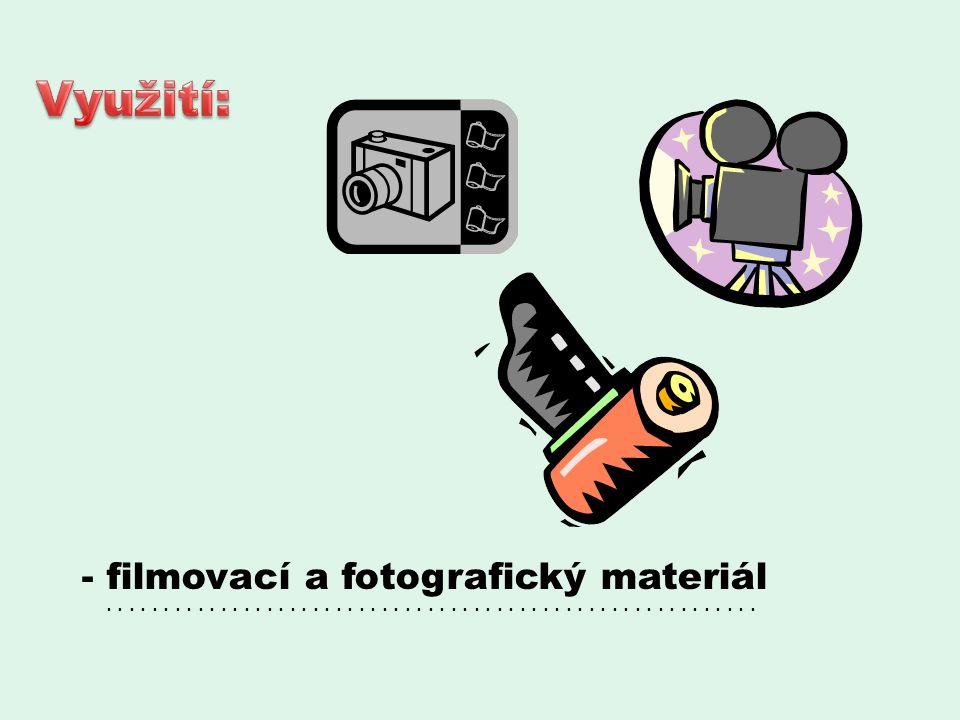 - filmovací a fotografický materiál.........................................................
