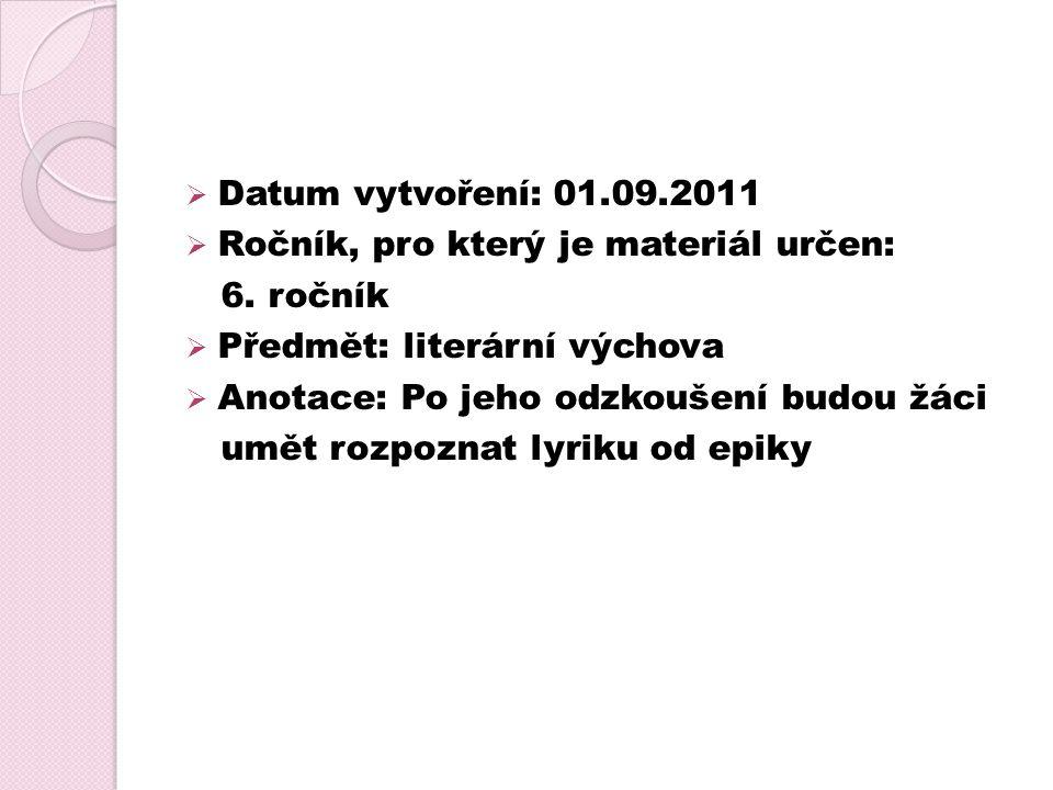  Datum vytvoření: 01.09.2011  Ročník, pro který je materiál určen: 6.