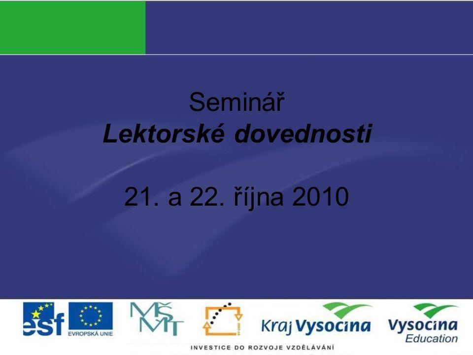 Seminář Lektorské dovednosti 21. a 22. října 2010