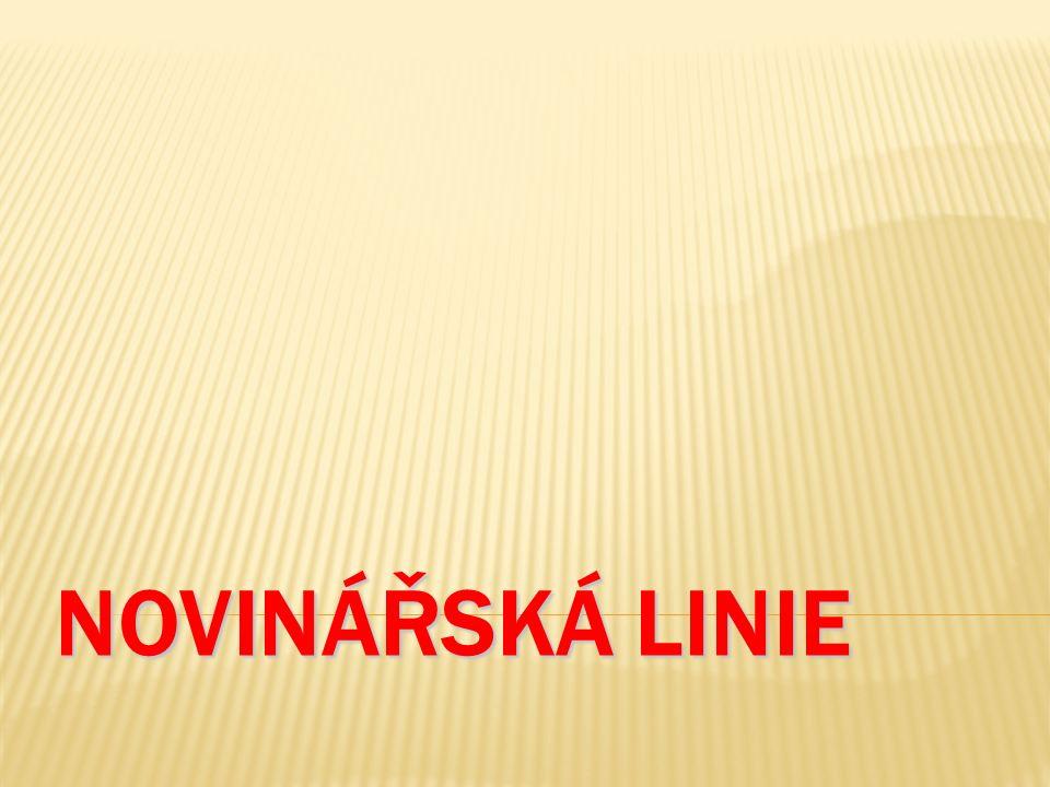 NOVINÁŘSKÁ LINIE