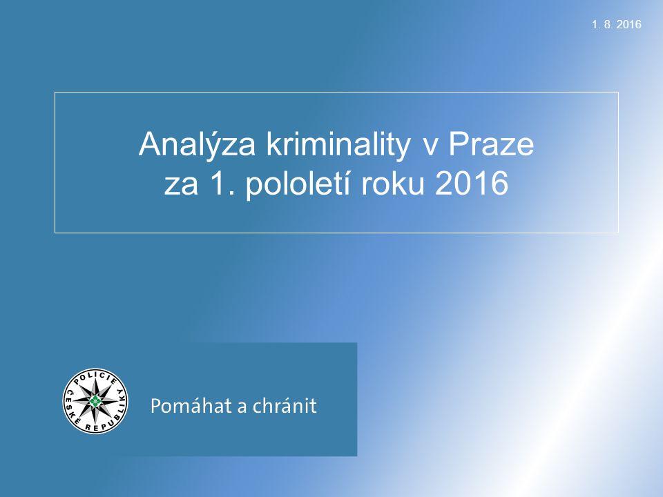 1. 8. 2016 Analýza kriminality v Praze za 1. pololetí roku 2016