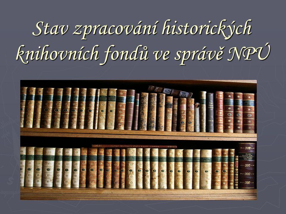 Hradní a zámecké knihovny Statistika ČR-314 fondů -1 600 000 svazků Statistika NPÚ -600 000 svazků - 70 fondů - 49 objektů