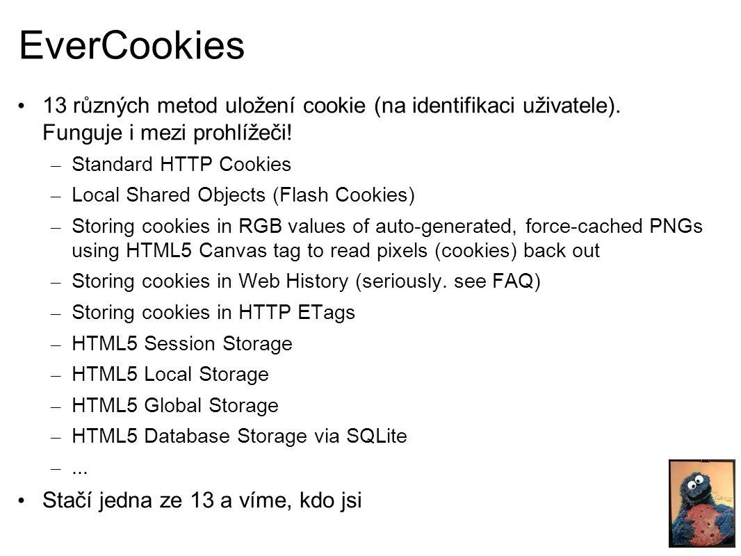 EverCookies 13 různých metod uložení cookie (na identifikaci uživatele).