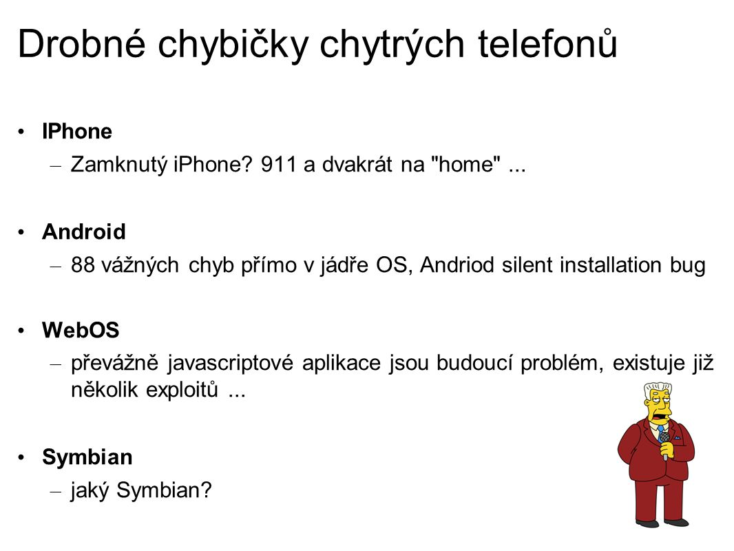 Drobné chybičky chytrých telefonů IPhone – Zamknutý iPhone.