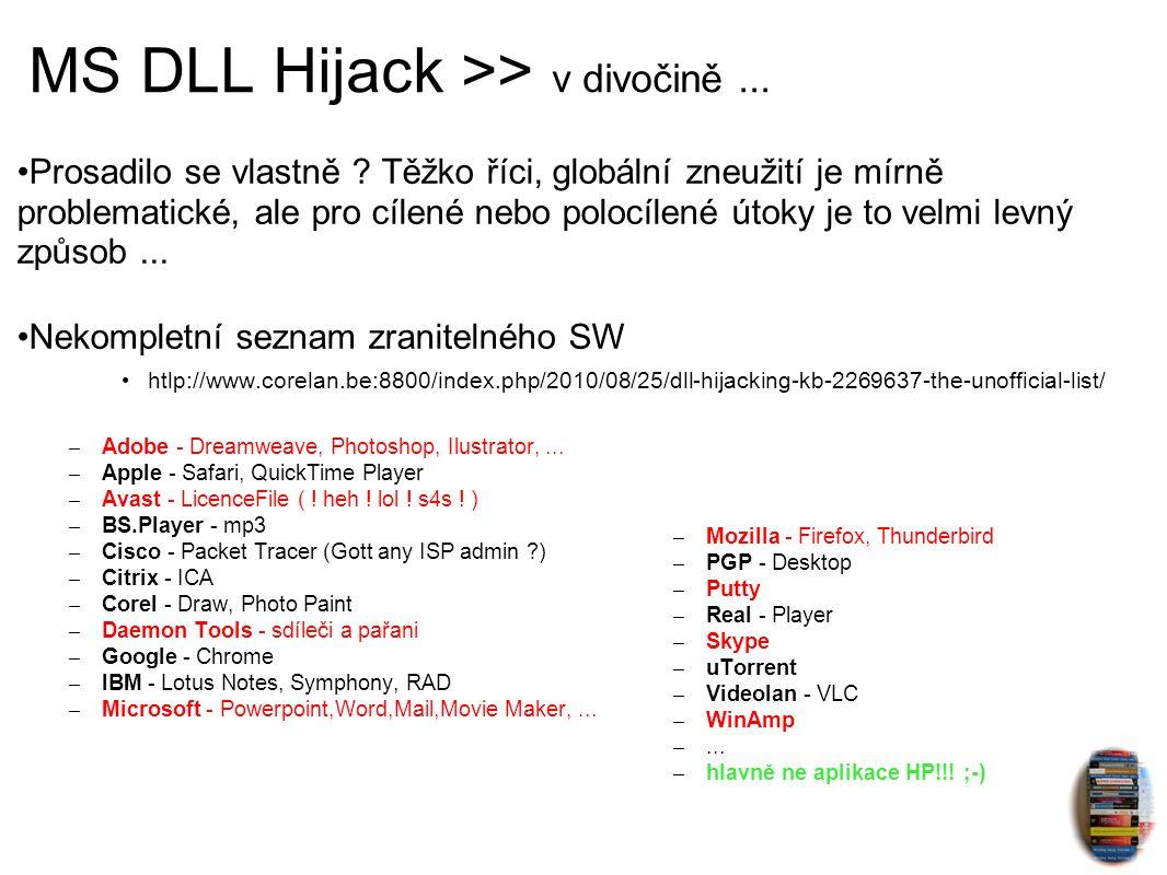 MS DLL Hijack >> v divočině...Prosadilo se vlastně .