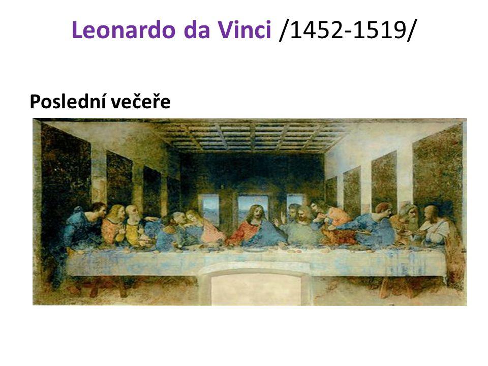 Leonardo da Vinci /1452-1519/ Poslední večeře