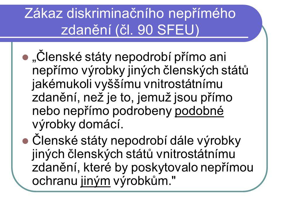 Zákaz diskriminačního nepřímého zdanění (čl.