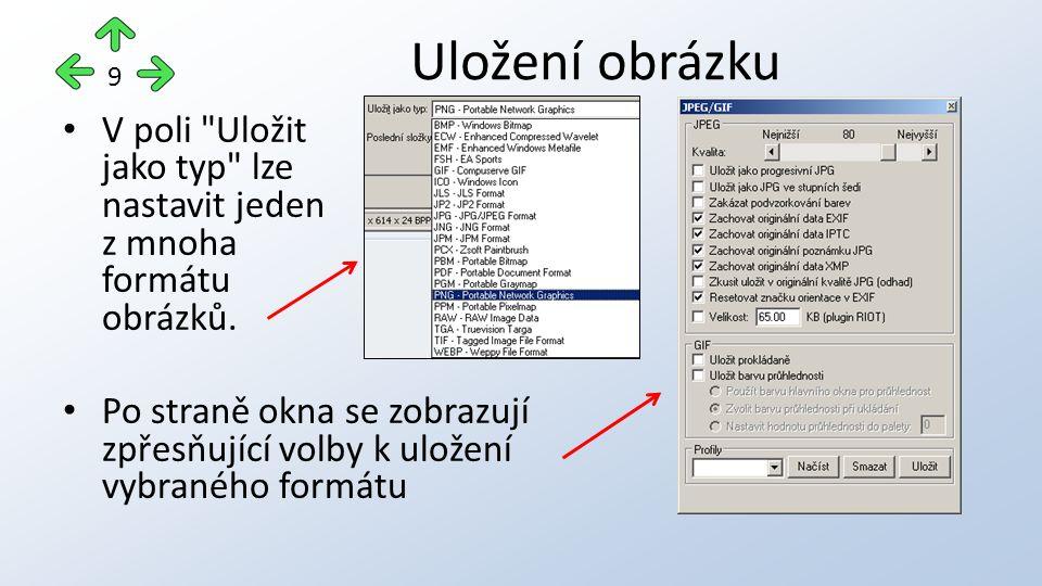 V poli Uložit jako typ lze nastavit jeden z mnoha formátu obrázků.