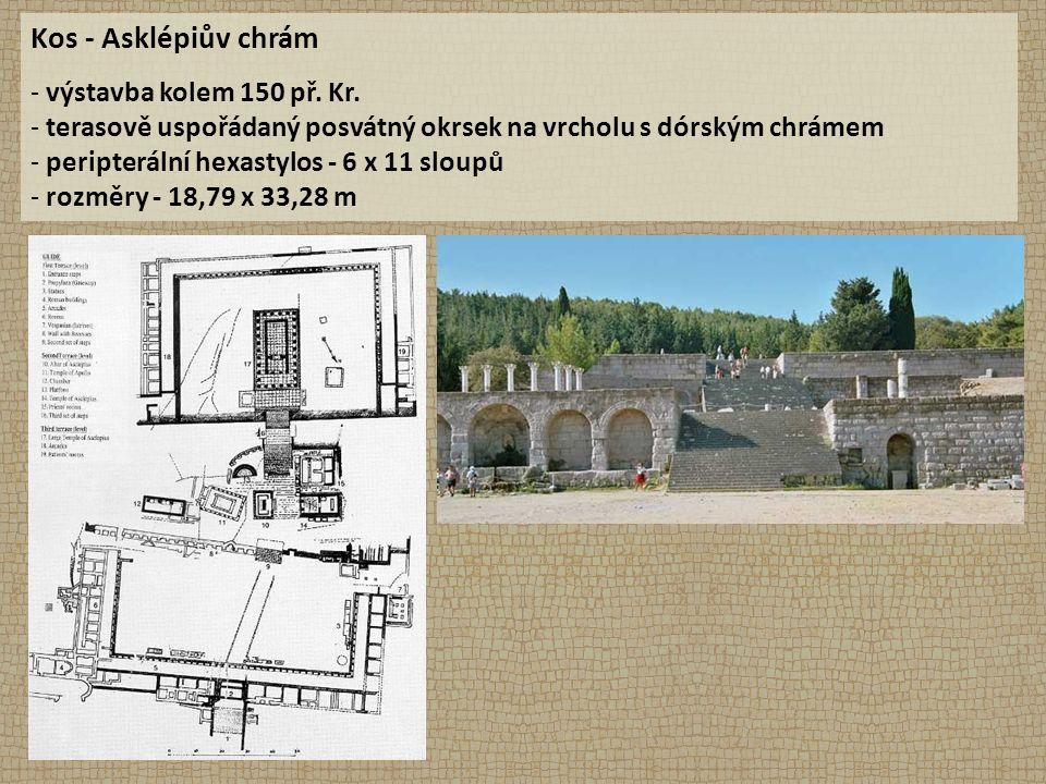 Kos - Asklépiův chrám - výstavba kolem 150 př. Kr. - terasově uspořádaný posvátný okrsek na vrcholu s dórským chrámem - peripterální hexastylos - 6 x