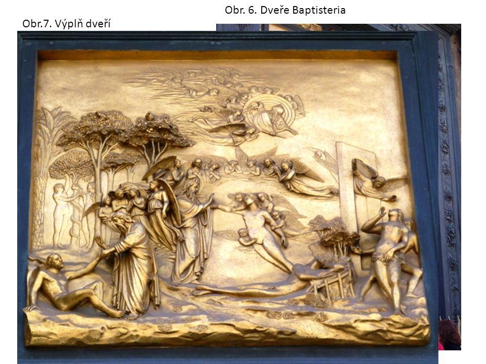 Bronzové dveře Do baptisteria vedou troje bronzové dveře Obr. 6. Dveře Baptisteria Obr.7. Výplň dveří