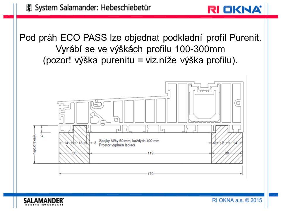 Pod práh ECO PASS lze objednat podkladní profil Purenit.