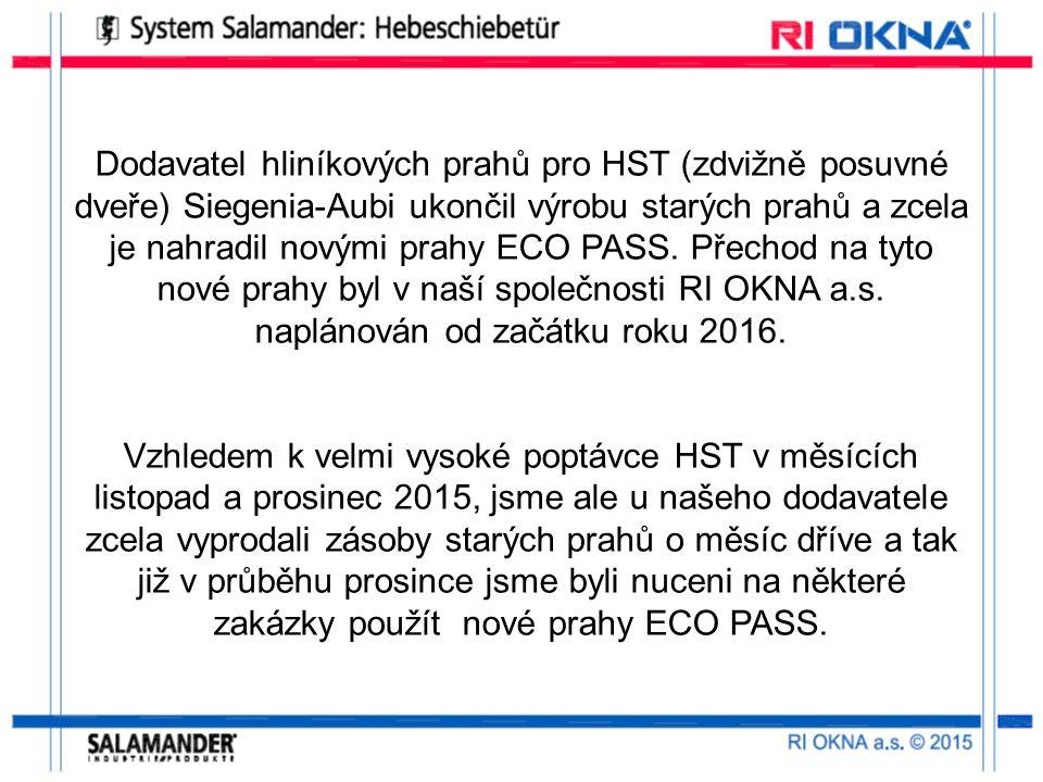 Dodavatel hliníkových prahů pro HST (zdvižně posuvné dveře) Siegenia-Aubi ukončil výrobu starých prahů a zcela je nahradil novými prahy ECO PASS.