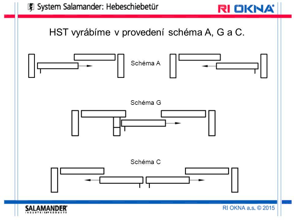 HST vyrábíme v provedení schéma A, G a C. Schéma A Schéma G Schéma C
