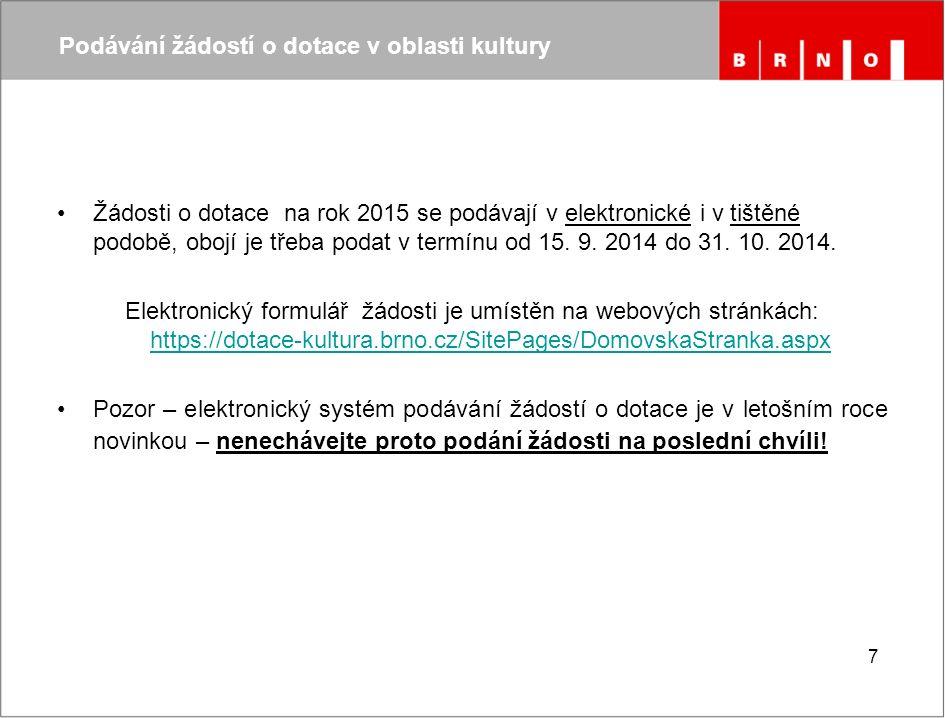 Postup vyplňování žádosti o dotaci Postup vyplňování žádosti o dotaci: 1)Po otevření webových stránek https://dotace-kultura.brno.cz/SitePages/DomovskaStranka.aspx se nejprve registrujte.