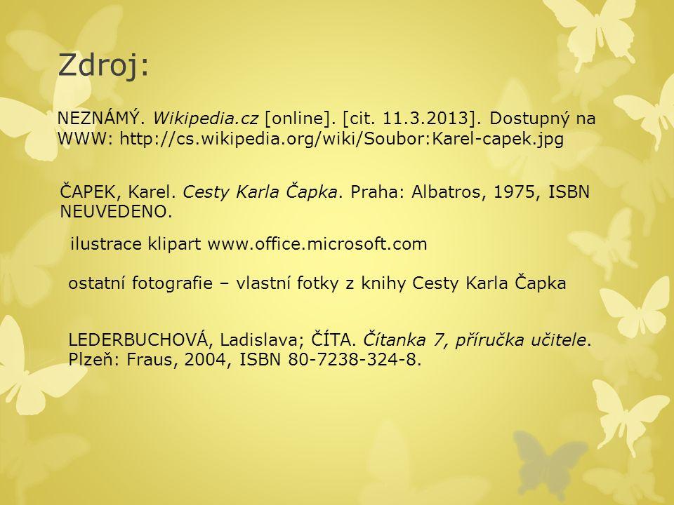 Zdroj: NEZNÁMÝ.Wikipedia.cz [online]. [cit. 11.3.2013].