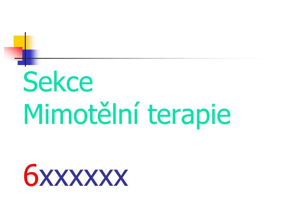 Sekce Mimotělní terapie 6xxxxxx