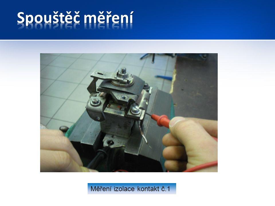 Měření izolace kontakt č.1