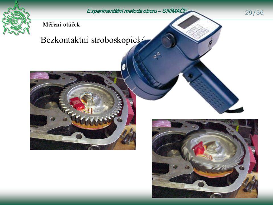 Experimentální metoda oboru – SNÍMAČE 29/36 Měření otáček Bezkontaktní stroboskopický
