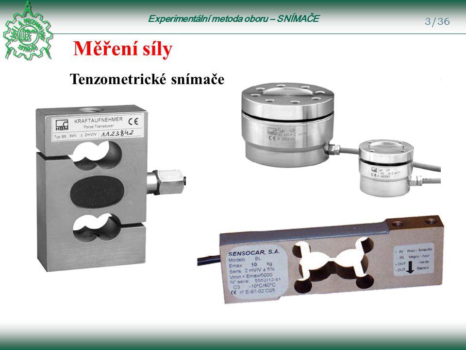 Experimentální metoda oboru – SNÍMAČE 3/36 Měření síly Tenzometrické snímače