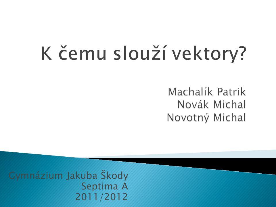 Gymnázium Jakuba Škody Septima A 2011/2012
