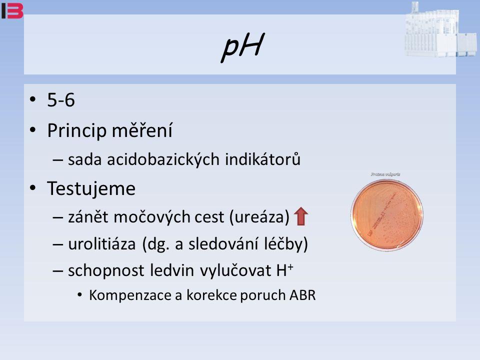 pH 5-6 Princip měření – sada acidobazických indikátorů Testujeme – zánět močových cest (ureáza) – urolitiáza (dg.