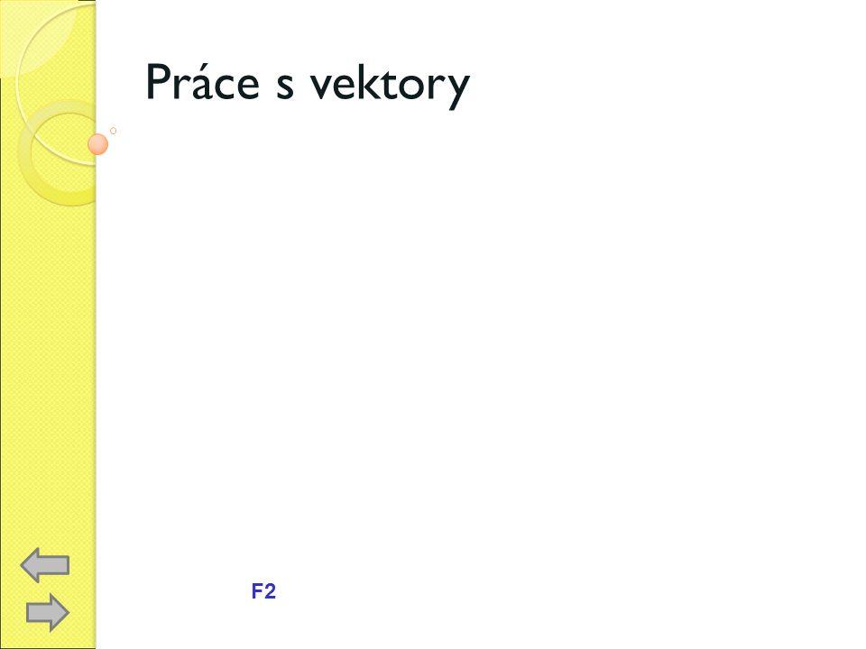 Práce s vektory F2