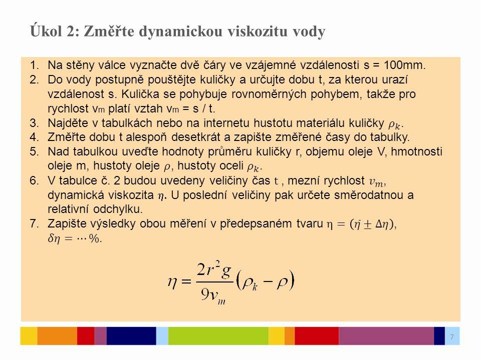 8 Návrh tabulek 8 č.měření tvmvm  OLEJ sm.s -1 Pa.s 1 2 3 4 5 6 7 8 9 10 součet ar.