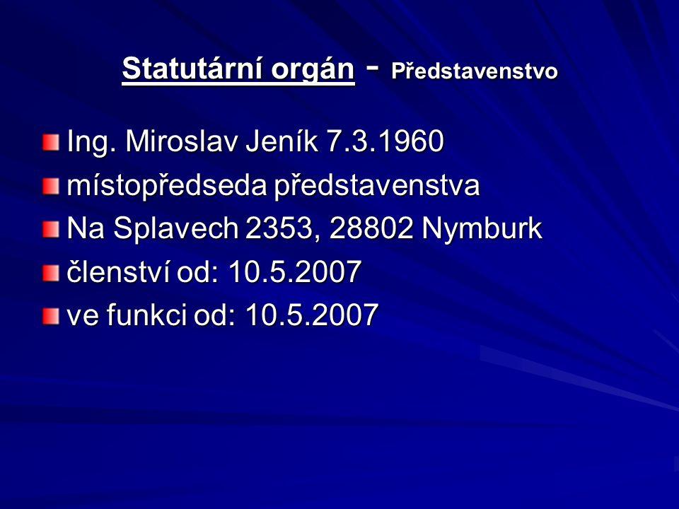 Statutární orgán - Představenstvo Ing.