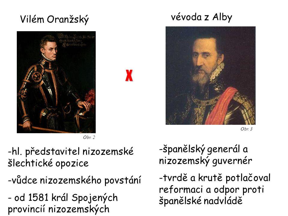 vévoda z Alby Vilém Oranžský -hl.