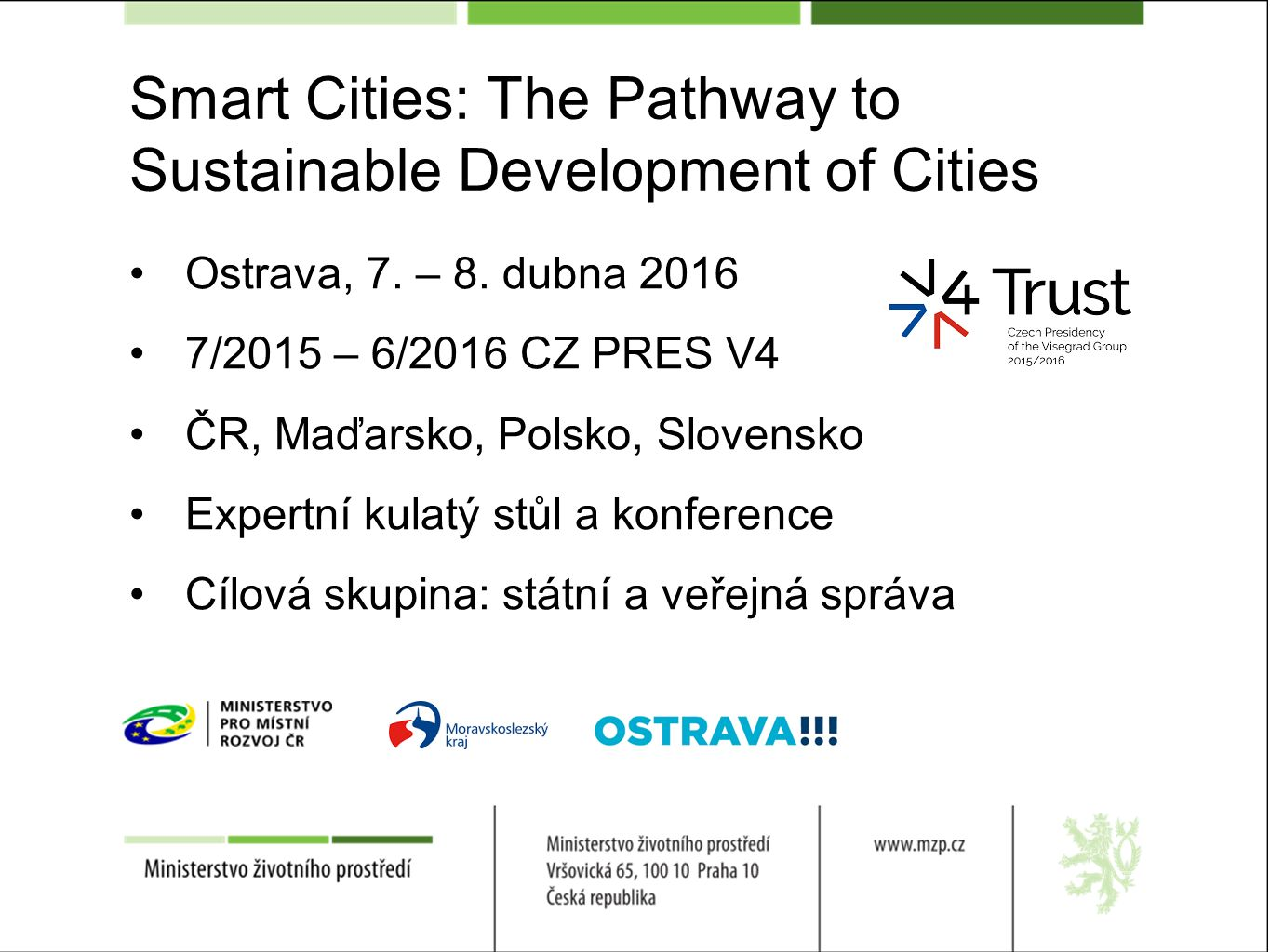 Smart Cities: The Pathway to Sustainable Development of Cities Ostrava, 7.