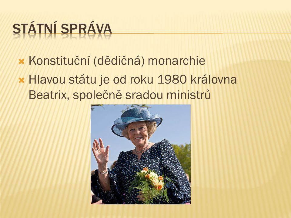  Konstituční (dědičná) monarchie  Hlavou státu je od roku 1980 královna Beatrix, společně sradou ministrů