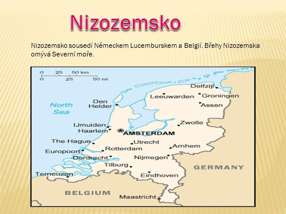 Nížinatá země na pobřeží Severního moře, pouze na jihovýchodě se rozprostírá Rýnská břidličná vrchovina.