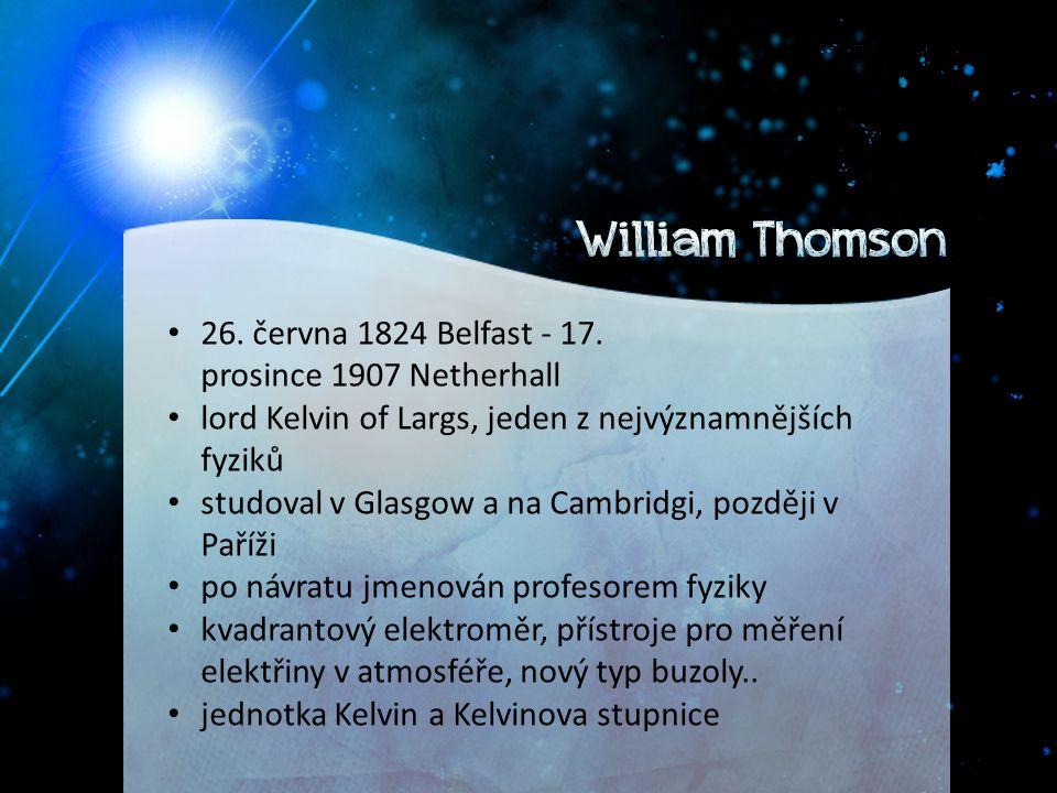 26. června 1824 Belfast - 17.