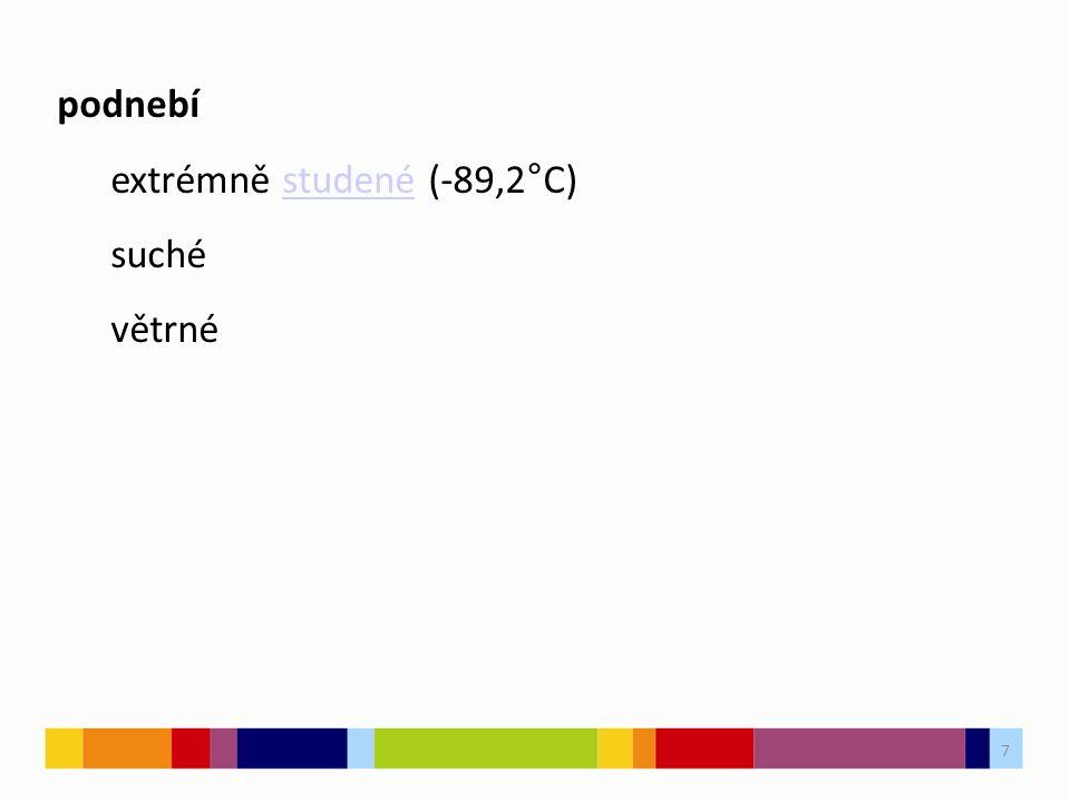 7 podnebí extrémně studené (-89,2°C)studené suché větrné