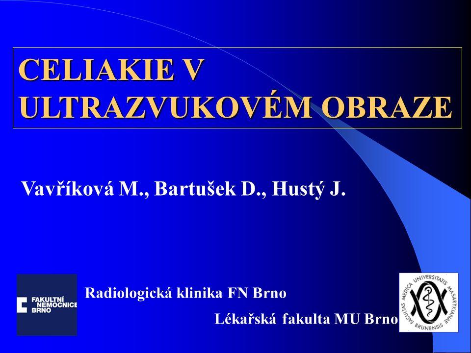 CELIAKIE V ULTRAZVUKOVÉM OBRAZE Vavříková M., Bartušek D., Hustý J.