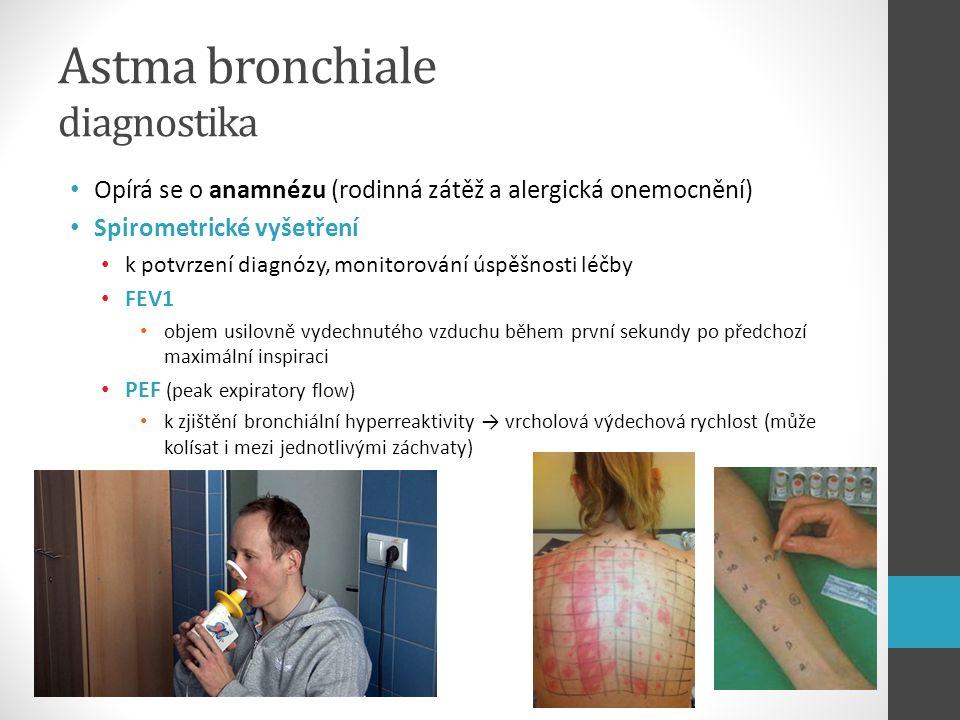 Astma bronchiale diagnostika Opírá se o anamnézu (rodinná zátěž a alergická onemocnění) Spirometrické vyšetření k potvrzení diagnózy, monitorování úsp