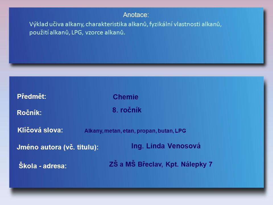 Alkany jsou uhlovodíky, které mají obecný vzorec C n H 2n+2 Kolik vazeb může vytvářet uhlík.
