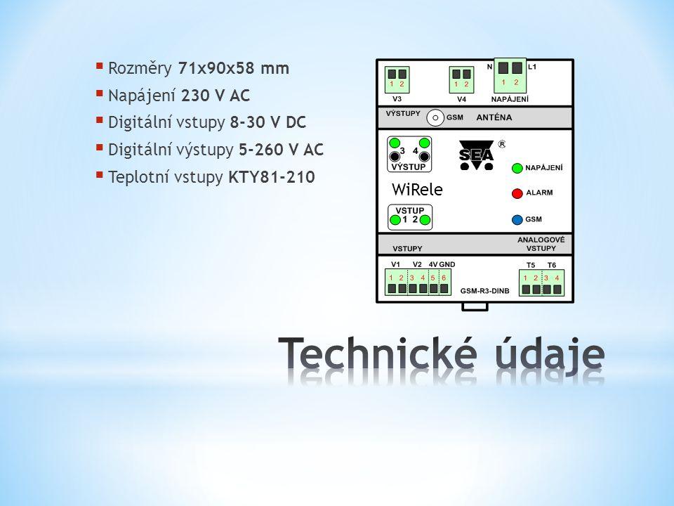  Rozměry 71x90x58 mm  Napájení 230 V AC  Digitální vstupy 8-30 V DC  Digitální výstupy 5-260 V AC  Teplotní vstupy KTY81-210 WiRele